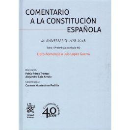 Comentario A La Constitución Española 40 Aniversario 1978 2018 Libro Homenaje A Luis López Guerra