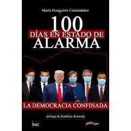 100 días en estado de alarma. La Democracia confinada