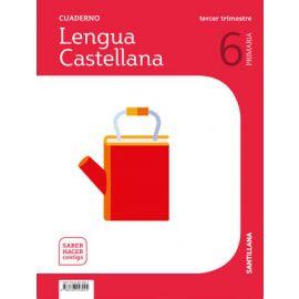 Cuaderno de lengua castellana 6º Primaria. 3º Trimestre