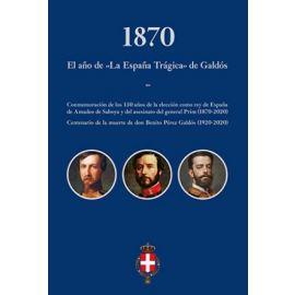 1870 Año de la España Trágica de Galdos