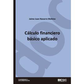 Cálculo financiero básico aplicado.