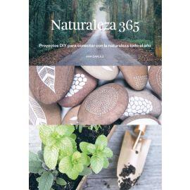 Naturaleza 365. Proyectos DIY para conectar con la naturaleza todo el año