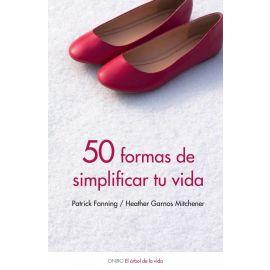 50 Formas de Simplificar tu Vida