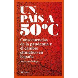 Un país a 50 grados. Consecuencias de la pandemia y el cambio climático en España