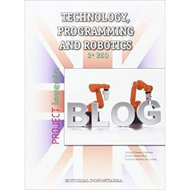 Technology, Programming and Robotics.2º ESO Proyect Inventa