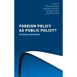 Foreign policy as public policy? Promises and pitfalls.