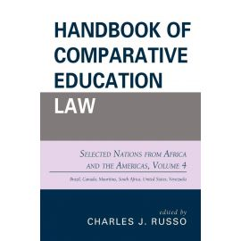 Handbook of comparative education law. Selected Nations from Africa and the Americas, Volume 4
