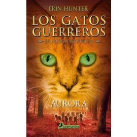 Aurora. Los gatos gerreros. (La Nueva Profecía III)