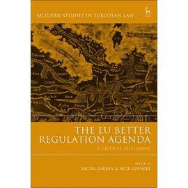 EU Better Regulation Agenda. A Critical Assessment