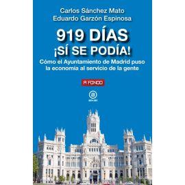 919 días ¡Sí se podía! Cómo el Ayuntamiento de Madrid puso la economía al servicio de la gente