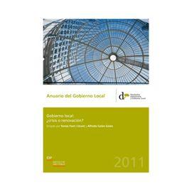 Anuario del Gobierno Local 2011 Gobierno Local: ¿Crisis o Renovación ?