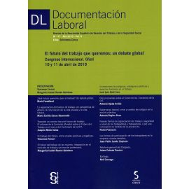 Documentación laboral, 117 Año 2019 Vol. II. Futuro del trabajo que queremos: un debate global. Congreso internacional. Oñati 10 y 11 de abril de 2019