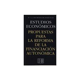 Propuestas para la Reforma de la Financiación Autonómica Nº 1 y 2 /2013 Revista del Instituto de Estudios Económicos