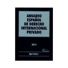 Anuario Español de Derecho Internacional Privado 2012 Tomo XII
