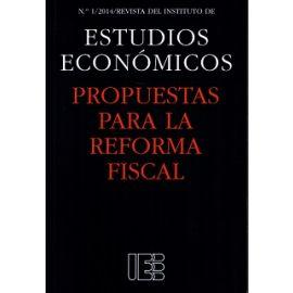 Propuestas para la Reforma Fiscal Nº 1/2014 Revista del Instituto de Estudios Económicos