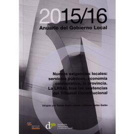 Anuario del Gobierno Local 2015/16 Nuevas Exigencias Locales: Servicios Públicos, Economía Colaborativa, la Provincia.