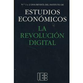 Revolución Digital Nº 1 y 2/2016 Revista del Instituto de Estudios Económicos