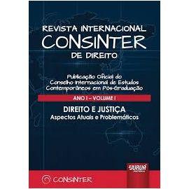 Revista Internacional CONSINTER de Direito Año III Nº V 2ª Semestre. Derecho ante los Desafíos de la Globalización