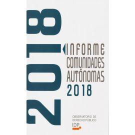 Informe Comunidades Autónomas 2018