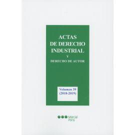 Actas de Derecho Industrial y Derecho de Autor,39 (2018-2019)