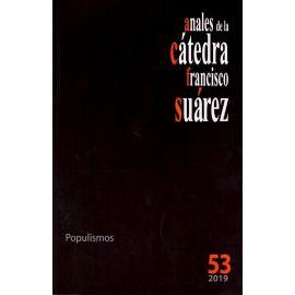 Anales de la Cátedra Francisco Suárez Nº 53. Populismos