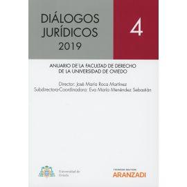 Dialogos Jurídicos 2019. Nº 4. Anuario de la Facultad de Derecho de la Universidad de Oviedo
