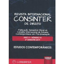 Revista internacional CONSINTER de direito.Ano V-Número IX 2º semestre 2019