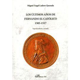Últimos años de Fernando el Católico 1505-1517.