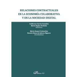 Relaciones contractuales en la economía colaborativa y en la sociedad digital.