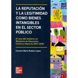 Reputación y la legitimidad como bienes intangibles en el sector público. El caso del ministro y el Ministerio de Educación, Cultura y Deporte (2011-2015)