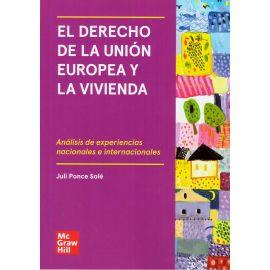 El derecho de la Unión Europea y la vivienda. Análisis de experiencias nacionales e internacionales