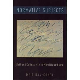 Normative subjects. Self and collectivity in morality and law