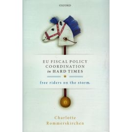 EU Fiscal Policy Coordination in Hard Times. Free Riders on the Storm