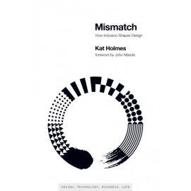 Mismatch. How Inclusion Shapes Design