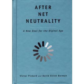 After net neutrality. A new deal for the digital age