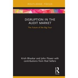 Disruption in the Audit Market. The Future of the Big Four,