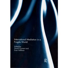 International Mediation in a Fragile World