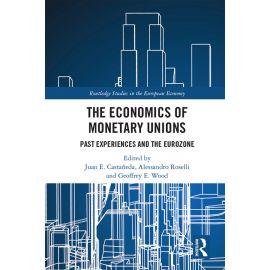 The Economics of Monetary Unions. Past Experiences and the Eurozone