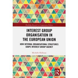 Interest group organisation in the european union. How internal organisational structures shape interest group agency