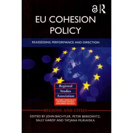 EU Cohesion policy. Reassessing performance and direction