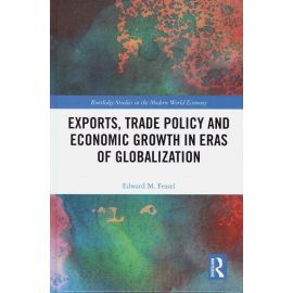 Exports, Trade Policy and Economic Growth in Eras of Globalization
