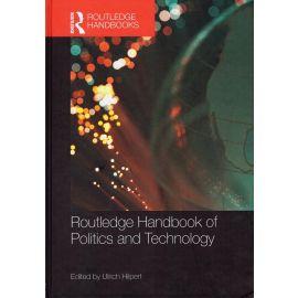 Routledge Handbook of Politics & Technology
