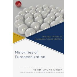 Minorities of Europeanization The New Others of European Social Identity