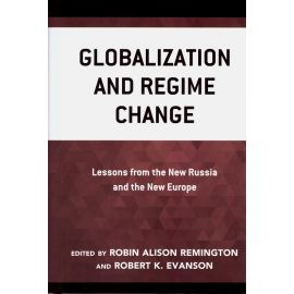 Globalization and regime change. Lessons from the new Russia an the new Europe
