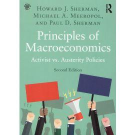 Principles of Macroeconomics. Activist vs. Austerity Policies