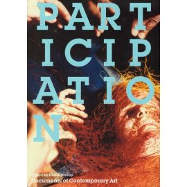 Participation. Documents of Contemporary Art