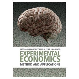 Experimental Economics. Method and Applications