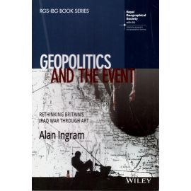 Geopolitics and the event. Rethinking britain's Iraq war through art