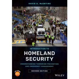 Introduction Homeland Security. Understanding Terrorism Prevention and Emergency Management.