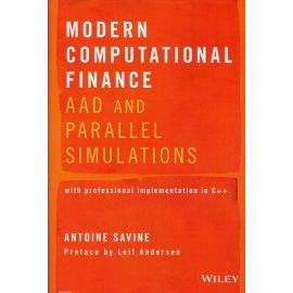 Modern Computational Finance. AAD and Parallel Simulations.